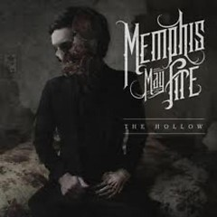 The Hollow - Memphis May Fire