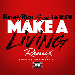 Make a Living (Remix) (Single) - Philthy Rich, G-Eazy, Iamsu!