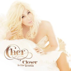 Closer To The Truth (Standard Edition) - Cher