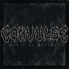 Cycle Of Revenge - Convulse