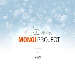 White Snow Falls - Monoi Project