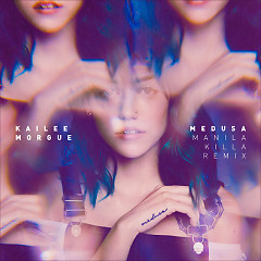 Medusa (Manila Killa Remix) - Kailee Morgue