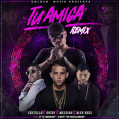 Tu Amiga (Remix) (Single)