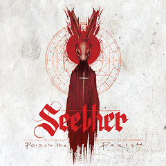Poison The Parish (Deluxe Edition) - Seether