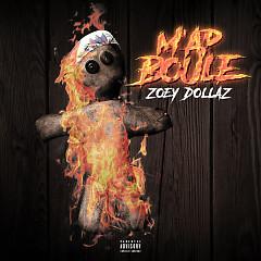 M'ap Boule - Zoey Dollaz