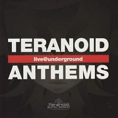 teranoid anthems -live@underground-