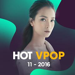 Nhạc Hot Việt Tháng 11/2016