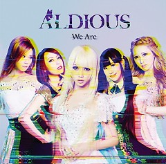 We Are - Aldious