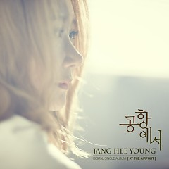 At The Airport (Single) - Jang Hee Young