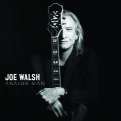 Analog Man (Deluxe Edition) - Joe Walsh