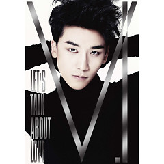 Let's Talk About Love (Japanese) - Seung Ri
