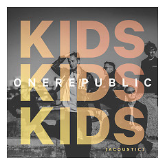 Kids (Acoustic) (Single)