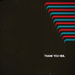 Thank You Neil