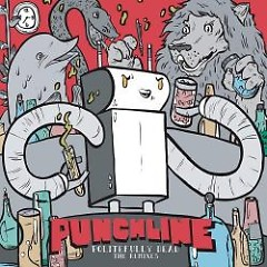 Politefully Dead: The Remixes - Punchline