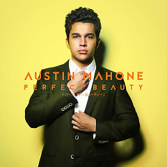 Perfect Beauty (Single) - Austin Mahone