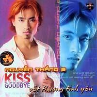 Kiss Goodbye - Nguyễn Thắng