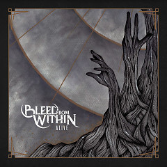 Alive (Single) - Bleed From Within