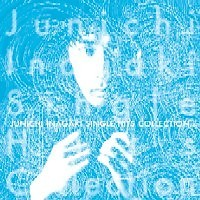 Single Hits Collection (CD2) - Junichi Inagaki