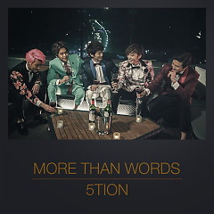 More Than Words - 5tion