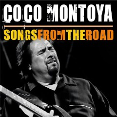 Songs From The Road (CD1) - Coco Montoya