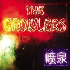 Chinese Fountain - The Growlers