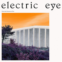 From The Poisonous Tree - Electric Eye