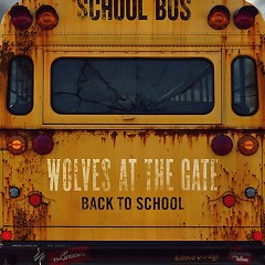 Back To School - Wolves At The Gate