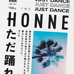 Just Dance (Ross From Friends Remix) - Honne