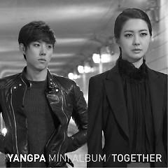 Together - YangPa