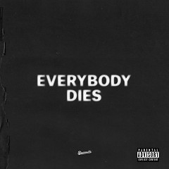 Everybody Dies (Single) - J. Cole