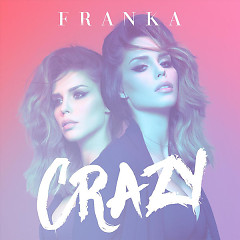 Crazy (Single) - Franka