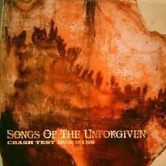 Songs Of The Unforgiven - Crash Test Dummies