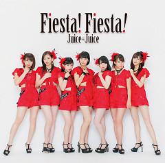Fiesta! Fiesta! - Juice=Juice