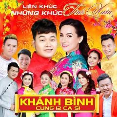 Liên Khúc Những Khúc Tình Xuân (Single) - Khánh Bình, Various Artists