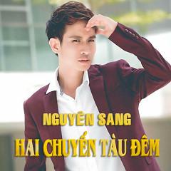 Hai Chuyến Tàu Đêm - Nguyên Sang ((Việt Nam))