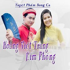 Tuyển Tập Hoàng Việt Trang - Kim Phóng - Hoàng Việt Trang, Kim Phóng