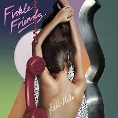 Hello Hello (Single) - Fickle Friends