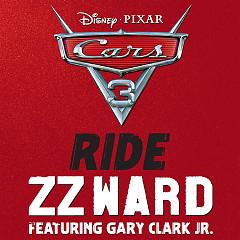 Ride (From Cars 3) (Single) - ZZ Ward, Gary Clark Jr.