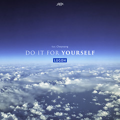 Do It For Yourself (Single)