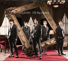 I'll be there - Arashi