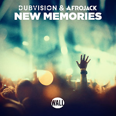New Memories (Single) - DubVision, Afrojack