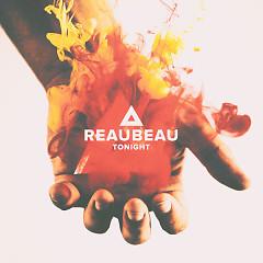 Tonight (Single) - Reaubeau