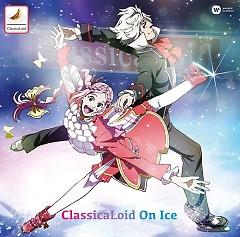 ClassicaLoid On Ice CD1