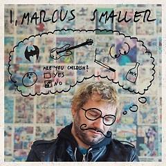 I, Marcus Smaller