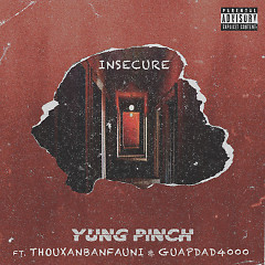 Insecure (Single) - Yung Pinch