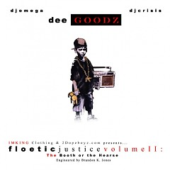 Floetic Justice 2 (CD2) - Dee Goodz