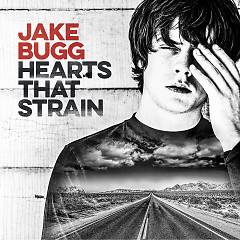 Hearts That Strain - Jake Bugg