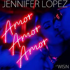 Amor, Amor, Amor (Single) - Jennifer Lopez