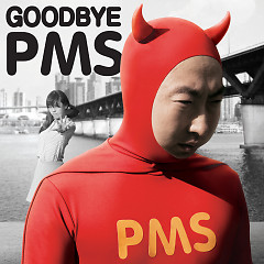 Goodbye PMS - Park Myung Soo,Lizzy (After School)