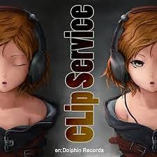 CLip Service - en;Dolphin Records